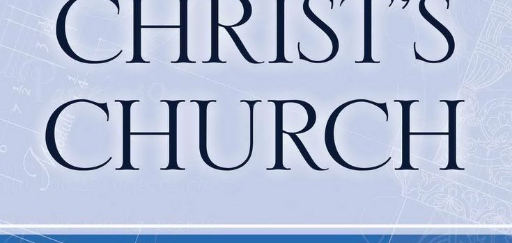 The Blueprint of Christ's Church—Book Review