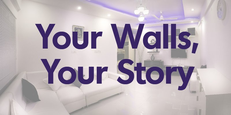 Your Walls, Your Story