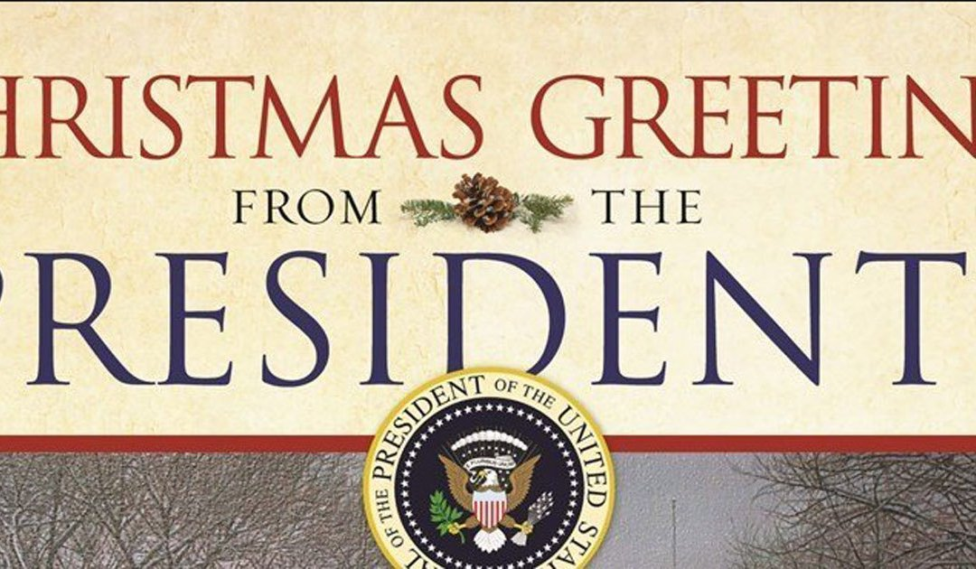 """""""Christmas Greetings from The Presidents"""" Makes a Great Gift"""