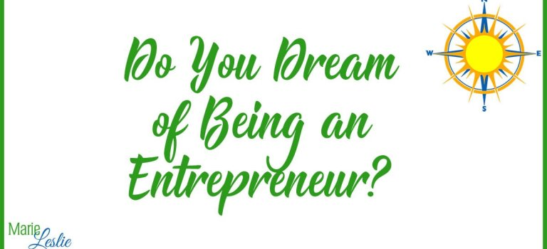 Do You Dream of Being an Entrepreneur?