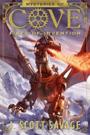 Mysteries of Cove Fires of Invention by J Scott Savage