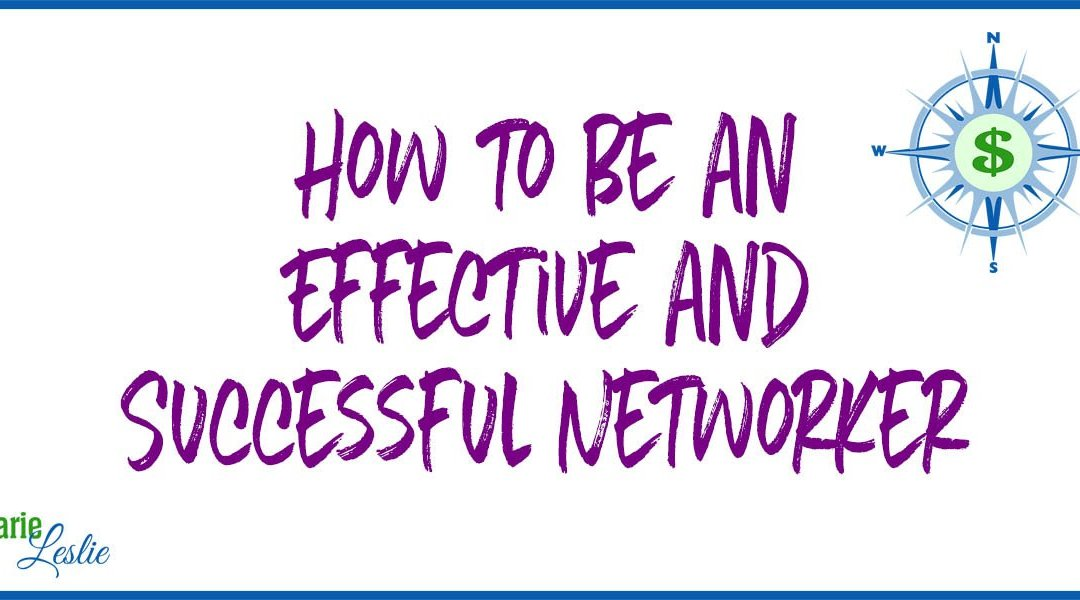 How to Be an Effective and Successful Networker