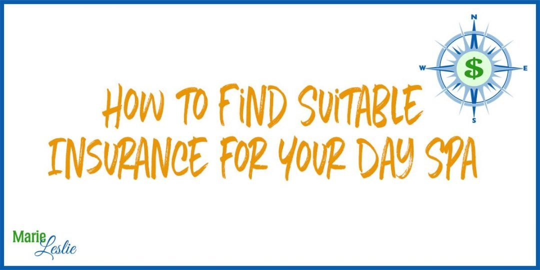 How to Find Suitable Insurance for Your Day Spa