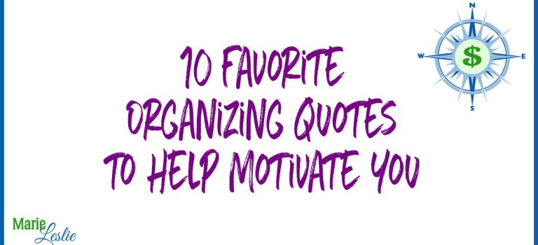 10 Favorite Organizing Quotes to Help Motivate You