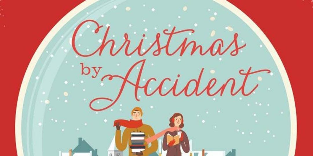 """Don't Miss Out on the Fun of """"Christmas by Accident"""" this Year"""