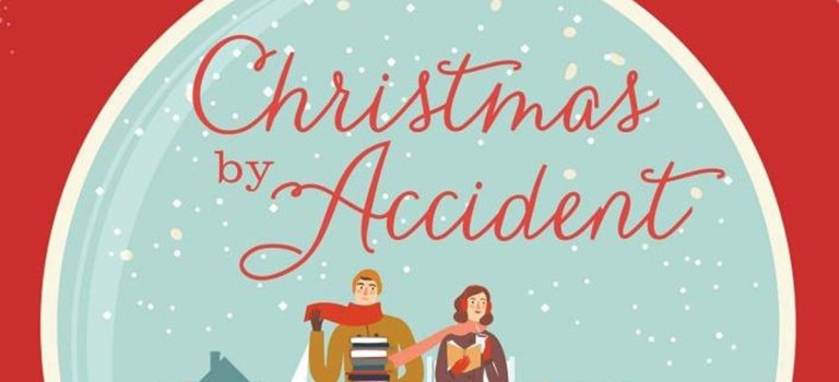 "Don't Miss Out on the Fun of ""Christmas by Accident"" this Year"