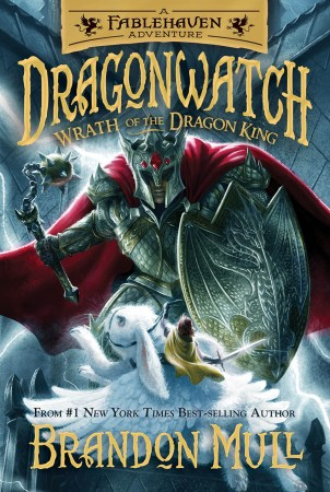 Dragonwatch Wrath of the Dragon King by Brandon Mull