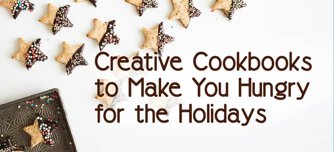 Cookbooks to Make You Hungry for the Holidays