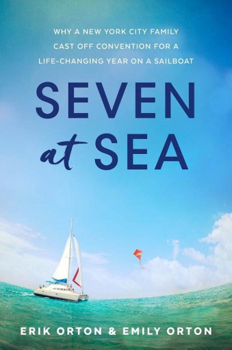 Seven at Sea by Erik and Emily Orton