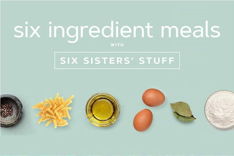 Six Ingredients With Six Sisters' Stuff: 100+ Fast and Easy Family Meals