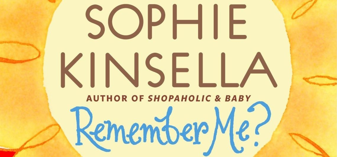 Sophie Kinsella Remember Me