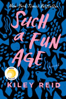 Such a Fun Age Book Review Kiley Reid