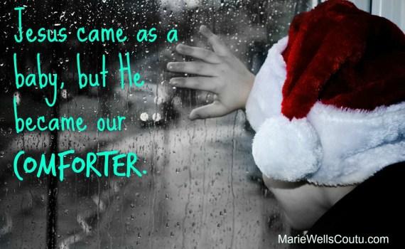 Jesus is our Comforter