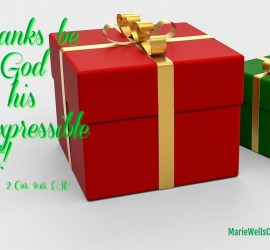 Thanks be to God for his inexpressible gift!