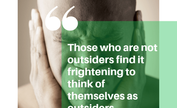 Those who are not outsiders...