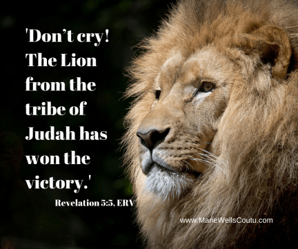 """""""The Lion from the tribe of Judah has won the victory."""""""