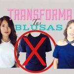 DIY Transforma tus blusas
