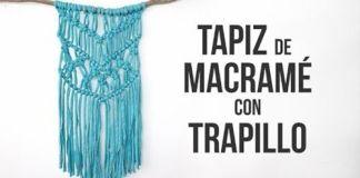 DIY para hacer un tapiz de macramé con trapillo