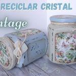 Decoupage en tarros de cristal al estilo vintange