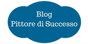 Il mio progetto dedicato ai Pittori: il Blog Pittore di Successo