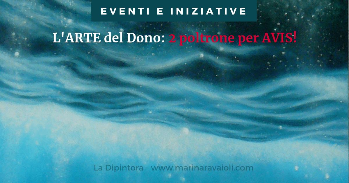 L'ARTE del Dono – 2 poltrone per AVIS!