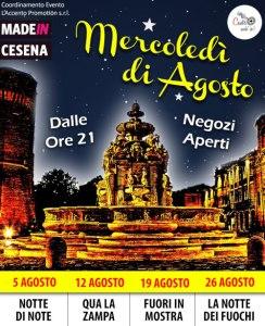 Mercoledì di Agosto a Cesena. Dalle 21 negozi aperti. 5 Agosto (Notte di Note) - 12 Agosto (Qua la zampa) - 19 Agosto (Fuori in Mostra) - 26 Agosto (la notte dei fuochi)