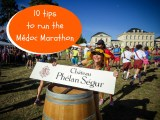 10 tips to run the Médoc marathon (registration, accomodation, etc.)