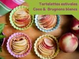 recette de tartelettes coco et brugnons blancs