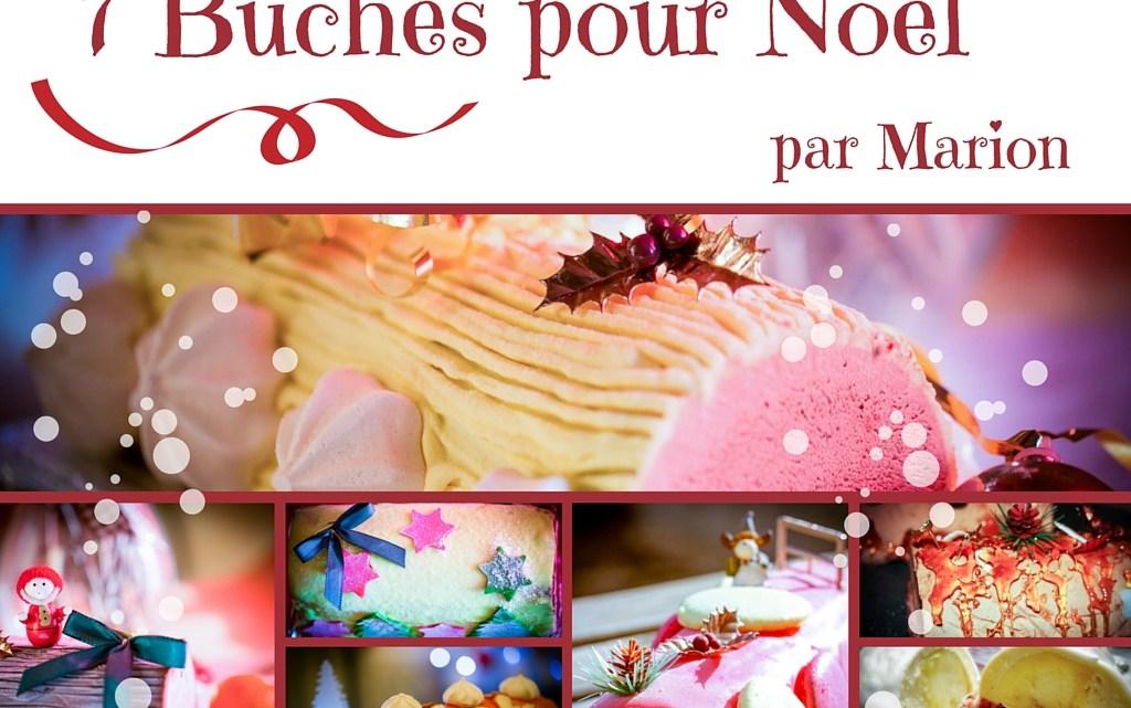 (Français) 7 bûches de Noël par Marion :-)