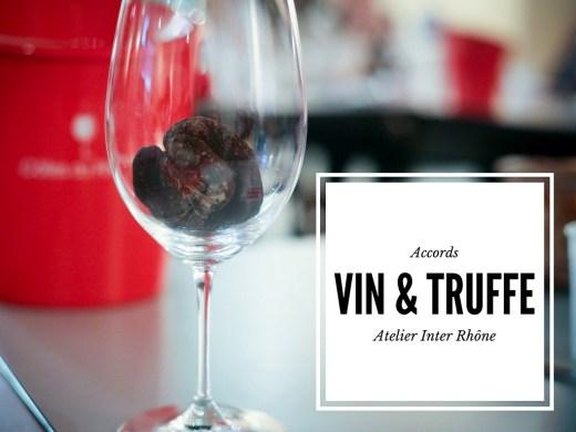 Accords vin et truffe atelier inter rhone