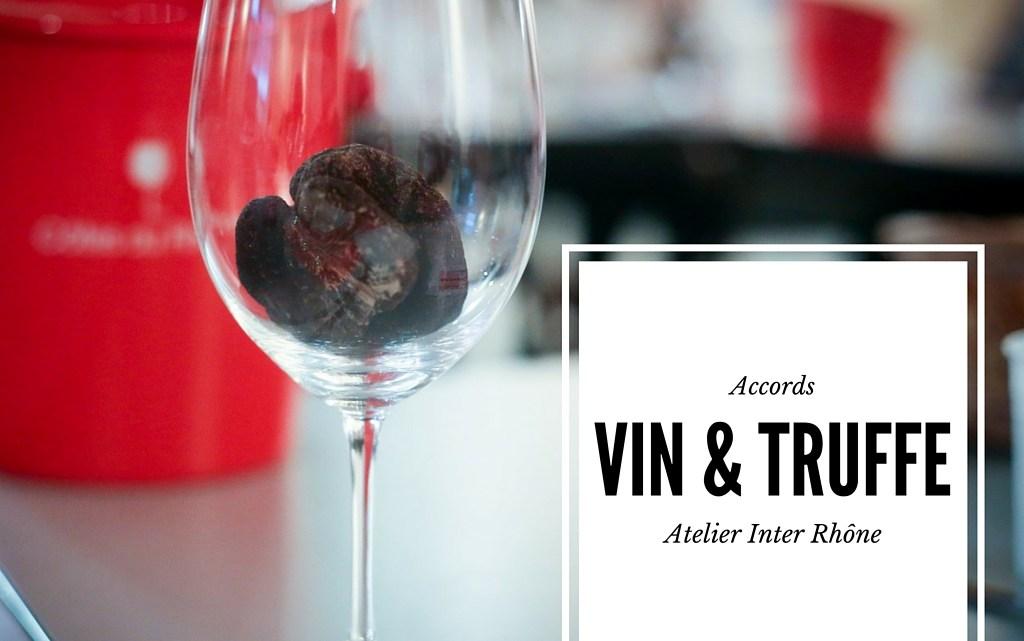 Les accords vin et truffes à l'atelier afterwork Inter-Rhône