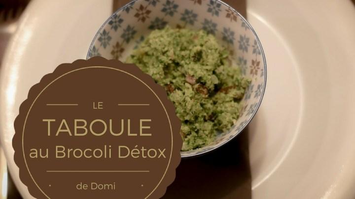 La recette du taboulé au brocoli détox de Domi