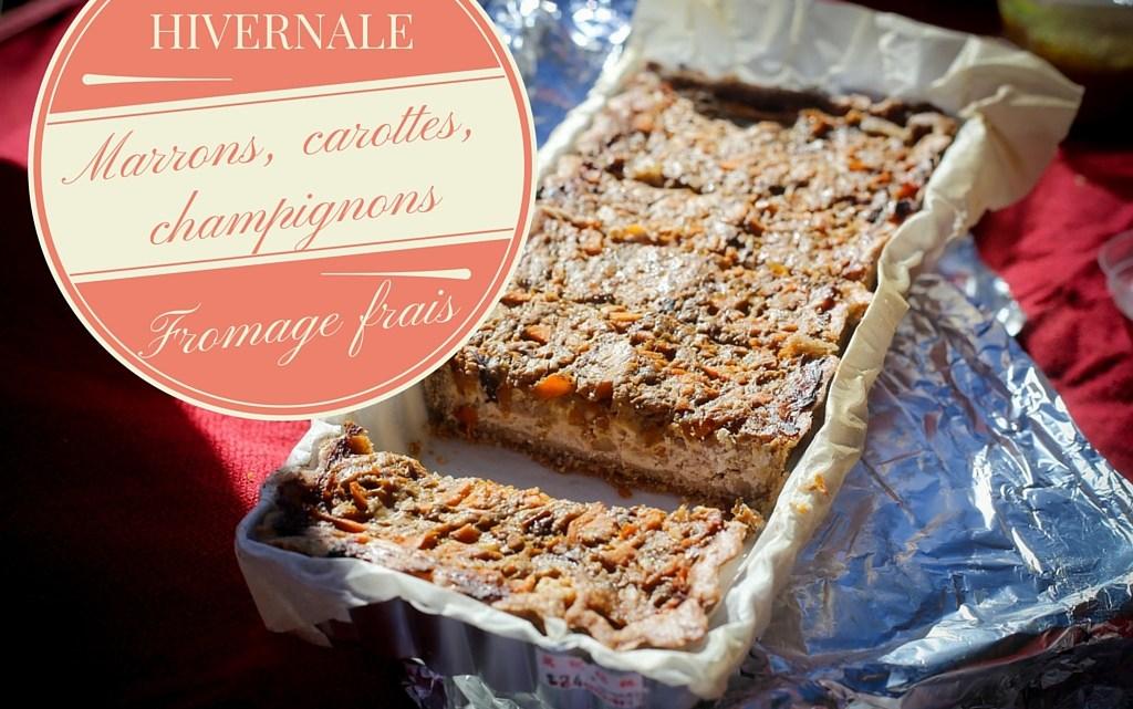 Tarte hivernale aux marrons, carottes, champignons et fromage frais, pâte à la farine de pois chiches et petit épeautre