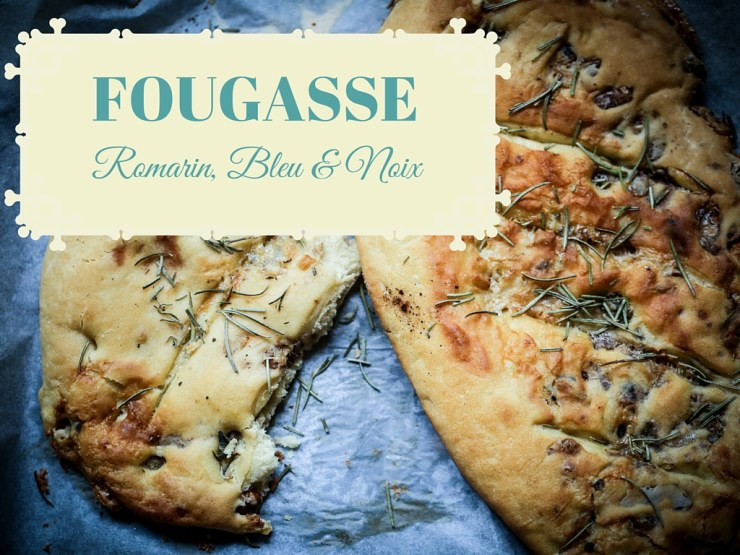 fougasse romarin, bleu et noix - Rosemary, Blue cheese and walnuts flat bread