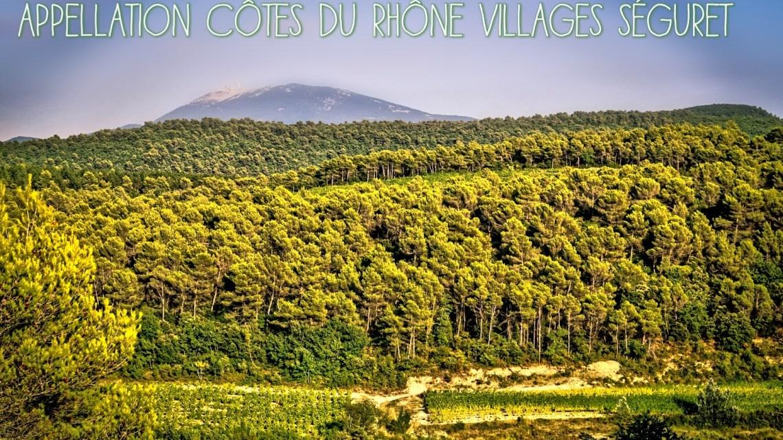 L'appellation Côtes du Rhône Villages Séguret