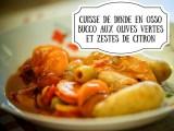 asiette de cuisse de dinde en osso bucco aux olives vertes et zestes de citron