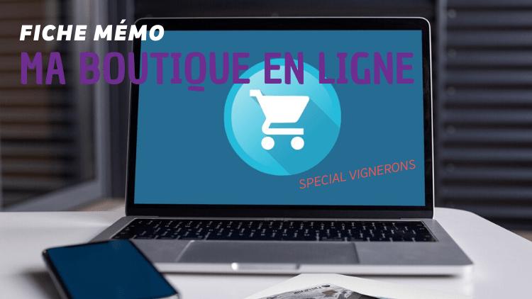 """(Français) Fiche mémo pour les vignerons """"je crée ma boutique en ligne""""📦💻💶"""