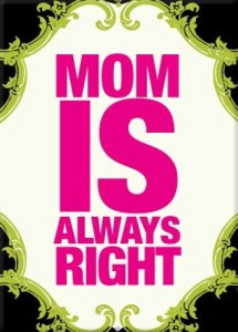 mom-is-always-right