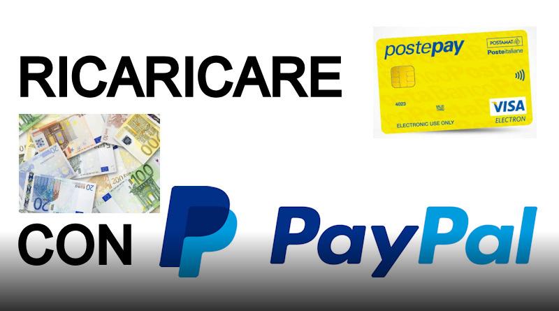 Come Ricaricare Postepay Con Paypal Mariopet