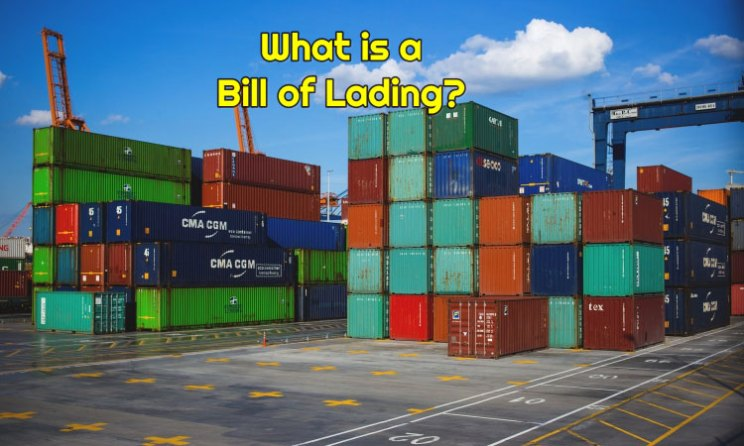 What is a Bill of Lading (B/L or BoL) in Shipping?