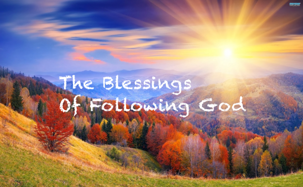 Blessings of Following God