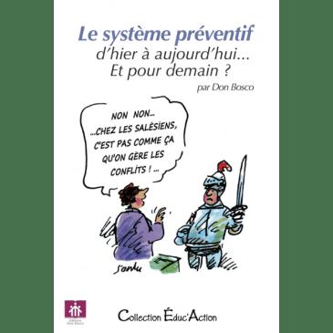 Le système préventif, d'hier à aujourd'hui… Et pour demain?