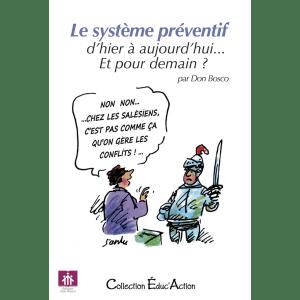 Couverture de l'ouvrage Le système préventif, d'hier à aujourd'hui... Et pour demain?