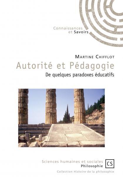 Autorité et Pédagogie. De quelques paradoxes éducatifs