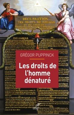Couverture de l'ouvrage de Gregor Puppinck, Les Droits de l'homme dénaturé.