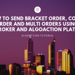 [Recorded Webinar] How to Send Bracket Order, Cover Order and Multiple Orders using Amibroker and AlgoAction Platform