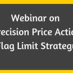 Free Webinar on Precision Price Action – Flag Limit Trading Strategy