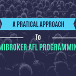 Practical Approach to Amibroker AFL Coding