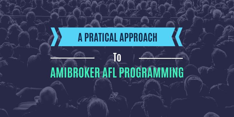 Amibroker AFL Programming