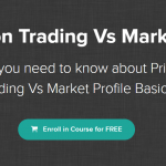 [Free Course] Market Profile Vs Price Action – 4 Part Series